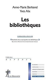 Les bibliothèques par Bertrand