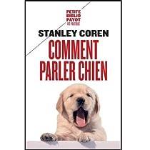 Comment parler chien par Coren
