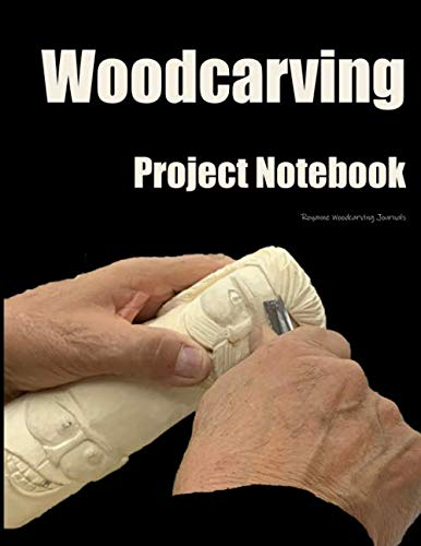 Woodcarving Project Notebook: A Journal for 15 Wood Carving Projects - Faces Cover - Each Project has 7 Pages to Document Wood, Tools, Carving and Painting Techniques, Notes and Competition Entry