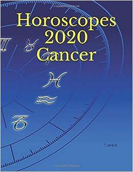 Horoscopes 2020 Cancer: T Levene: 9781791377281: Amazon com: Books