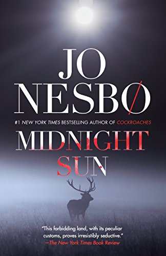 Midnight sun a novel kindle edition by jo nesbo mystery midnight sun a novel by nesbo jo fandeluxe Image collections