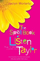 The Spell Book of Listen Taylor: Magic to Mend a Broken Heart