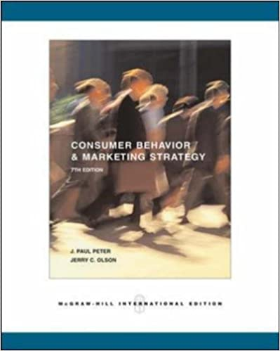 Consumer behavior and marketing strategy by j paul peter jerry c consumer behavior and marketing strategy by j paul peter jerry c olson mcgraw hillirwin series in marketing 7th edition fandeluxe Image collections