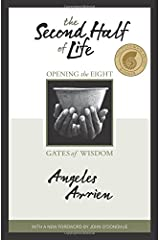 The Second Half of Life: Opening the Eight Gates of Wisdom Paperback