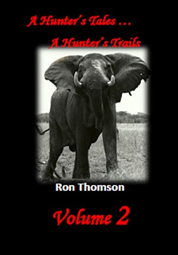A Hunter's Tales - A Hunter's Trails Volume 2