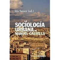La sociología urbana de Manuel Castells