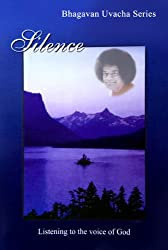 Silence (Bhagawan Uvacha Volume 1 Book 5)