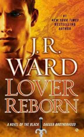Lover Reborn (Black Dagger Brotherhood) Lover Reborn