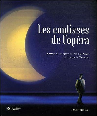 Lire La Monnaie, les coulisses de l'opéra (1DVD) pdf epub