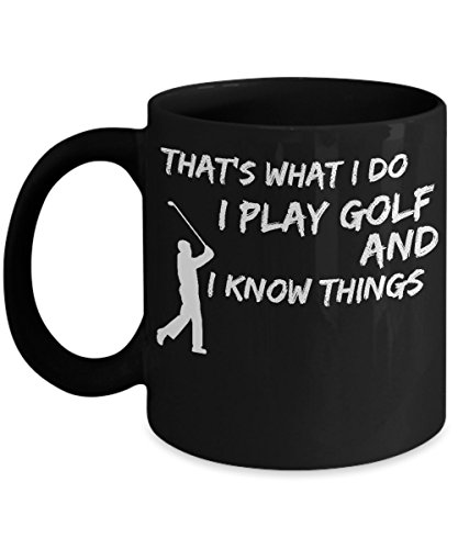 [That's what I Do I Play Golf and I Know Things Black Mug] (Green Man Its Always Sunny Costume)