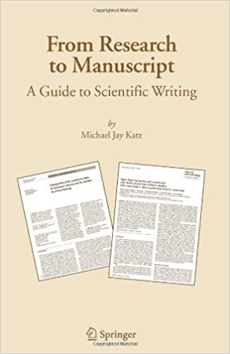 from research to manuscript a guide to scientific writing 1st edition kindle edition