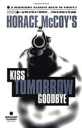 Kiss Tomorrow Goodbye (Midnight Classics)