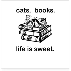 "CafePress - CATS. BOOKS. LIFE IS SWEE Square Sticker 3"" X 3 - Square Bumper Sticker Car Decal, 3""x3"" (Small) or 5""x5"" (Large)"