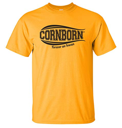 CornBorn Iowa Hawkeyes Tee Shirt Forever an Iowan - Gold - Medium