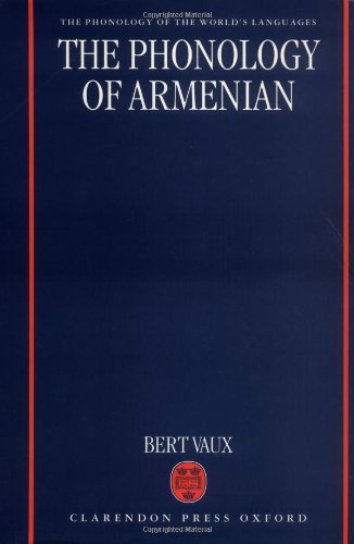 The Phonology of Armenian (Phonology of the World's Languages) Pdf