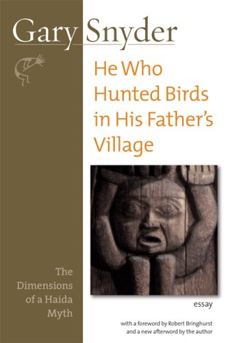 He Who Hunted Birds In His Father's Village: The Dimensions Of A Haida Myth