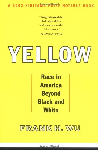 Yellow: Race in America Beyond Black and White (Race Yellow)