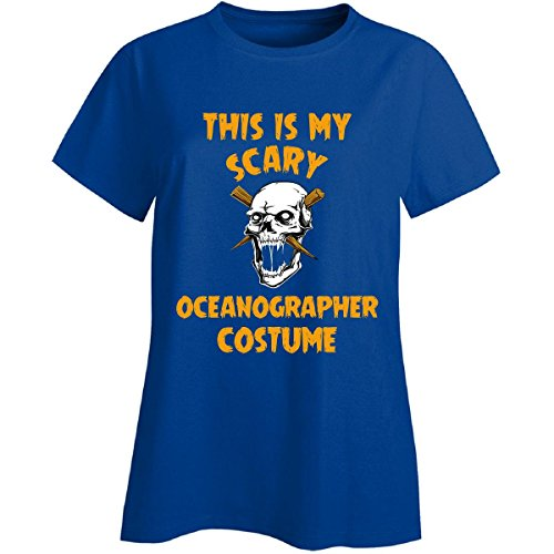 Oceanographer Costume (This Is My Scary Oceanographer Costume Halloween Gift - Ladies T-shirt)