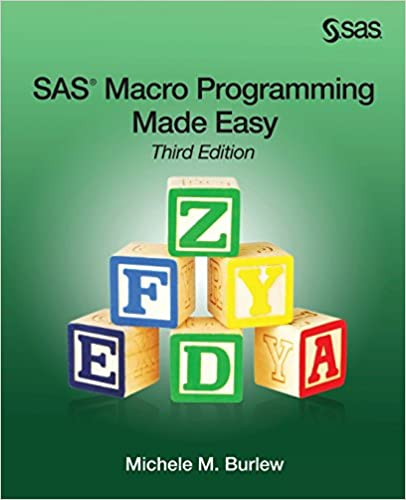 Amazon.com: SAS Macro Programming Made Easy, Third Edition ...