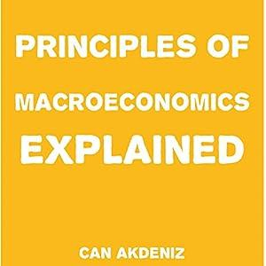 Principles of Macroeconomics Explained Audiobook