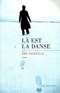 """Afficher """"Là est la danse"""""""