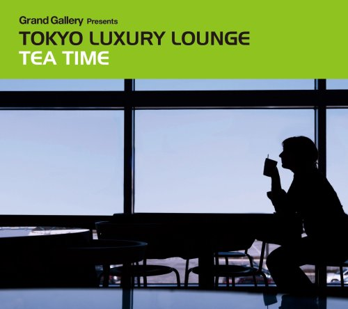 Grand Gallery presents TOKYO LUXURY LOUNGE TEA - Gallery Presents Grand