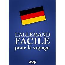 L'allemand facile pour le voyage (French Edition)