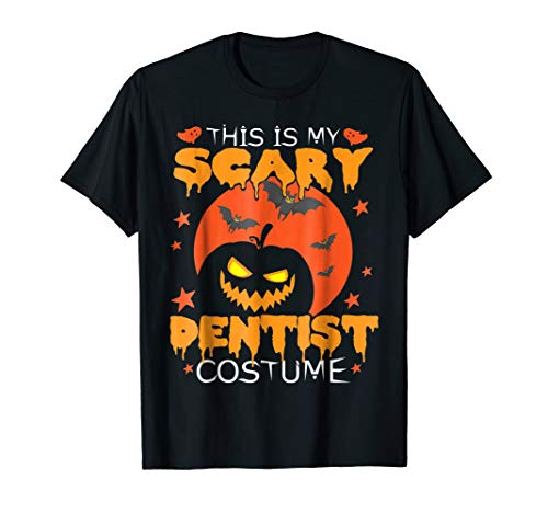 Crazy Moon Pumpkin Tshirt This Is My Scary Dentist Costume