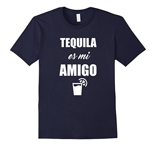 Mens Tequila Es Mi Amigo Funny Graphic Tshirt Party Medium Navy