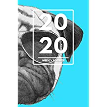 """2020 Weekly Planner: Weekly Monthly Planner Calendar Appointment Book For 2020 6"""" x 9"""" - Pop Art Hipster Pug Puppy Edition For Dog Lovers (2020 Weekly Planners 18) (English Edition)"""