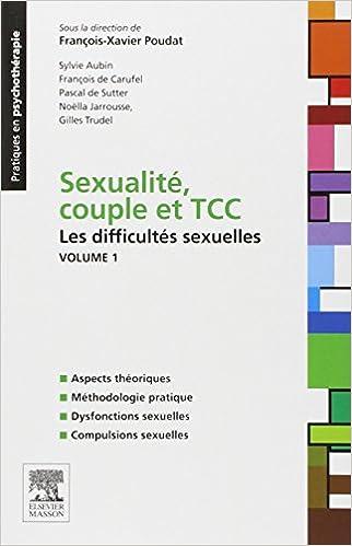 Sexualité, couple et TCC. Volume 1 : les difficultés sexuelles pdf ebook