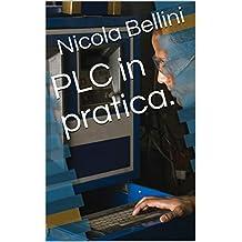 PLC in pratica. (Italian Edition)