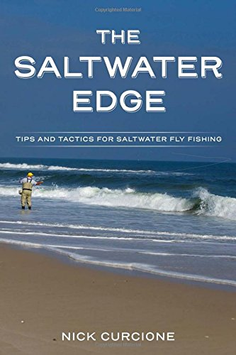 The Saltwater Edge: Tips and Tactics for Saltwater Fly Fishing - Edge Tip