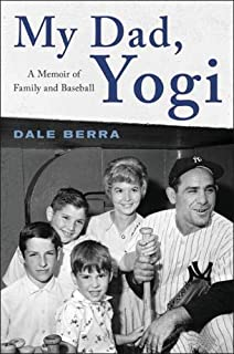 Book Cover: My Dad, Yogi: A Memoir of Family and Baseball