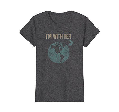 Womens I'm With Her Earth T-Shirt Large Dark Heather