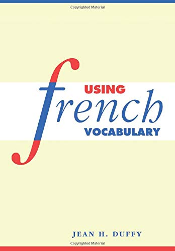 Using French Vocabulary (English and French Edition)