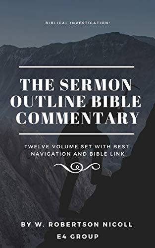 The Sermon Outline Bible Commentary (twelve volume set with best navigation  and bible link)