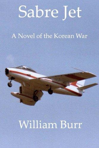 Sabre Jet Fighter - Sabre Jet: A Novel of the Korean War
