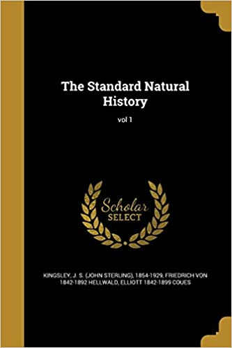 The Standard Natural History: vol 1