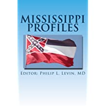 Mississippi Profiles: Stories of Memorable Men and Women of the Magnolia State