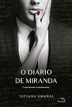 O diário de Miranda - Livro 2: Eu fugia do mundo. Ele