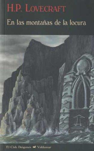 En las montañas de la locura (El Club Diógenes) Tapa blanda – 16 feb 2018 Howard Phillips Lovecraft Francisco Torres Oliver Valdemar 8477026181