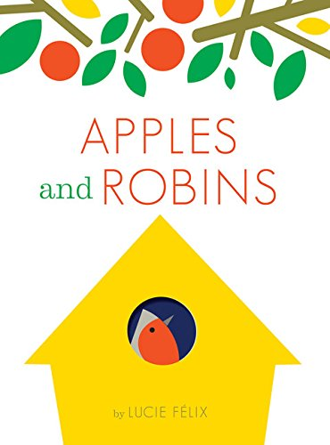 - Apples and Robins