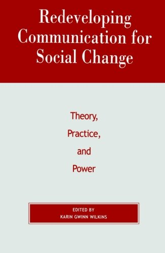 communication for social change a powerful Communication for development and social change: 9780761936091: business development books @ amazoncom.