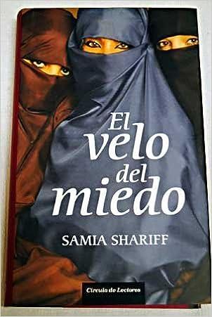 el velo del miedo samia shariff