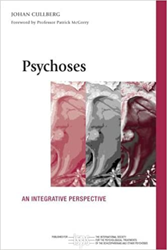 Book Psychoses: An Integrative Perspective (The International Society for Psychological and Social Approaches to Psychosis Book Series) by Johan Cullberg (2006-02-17)