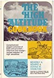 img - for The High Altitude Cookbook by Beverly Anderson Nemiro, Donna Miller Hamilton (1969) Hardcover book / textbook / text book