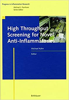 Book High Throughput Screening for Novel Anti-Inflammatories (Progress in Inflammation Research)