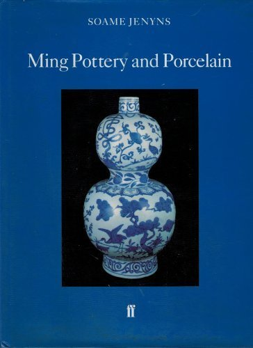 - Ming Pottery and Porcelain (Faber Monographs on Pottery and Porcelain)
