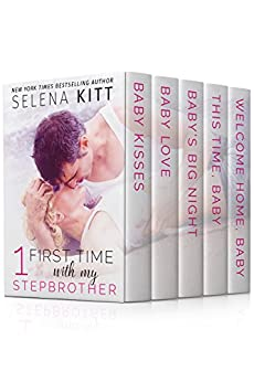 First Time With My Stepbrother Boxed Set: A Stepbrother Romance Bundle (First Time With My Stepbrother Boxed Sets Book 1) by [Kitt, Selena]